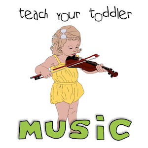 How to Teach Your Toddler Music